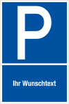 Parking sign - with desired text