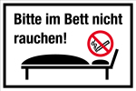 Gastronomy and business sign - Please do not smoke in bed!