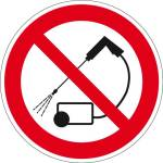 Prohibition sign - High pressure cleaner prohibited