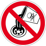 Prohibition Sign - Do not introduce toxic substances into drains