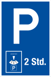 Parking sign - parking 2 hours