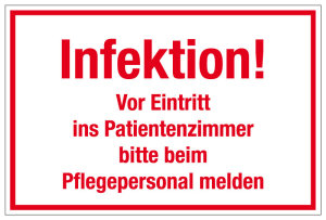Hospital and practice shield - infection! Before entering the patient room, please contact the nursing staff - foil self-adhesive - 20 x 30 cm