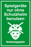 Playground sign - only use playg ... quipment without a safety helmet