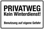 Winterschild - private road - no winter service!