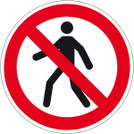 Prohibited sign - prohibited for pedestrians