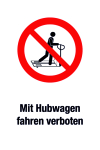 Prohibition sign - Driving with a truck is prohibited