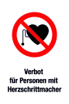 Prohibited sign - Prohibited for persons with heart pacemaker