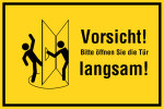 Information sign - Caution! Please open the door slowly! right