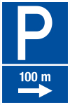 Parking sign - parking place in 100 m on the right