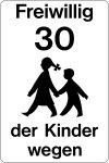 Playground sign - Volunteer 30 because of children