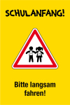 Playground sign - school start! Please drive slowly!