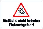 Winterschild - Ice surface not entered - Burglar hazard!