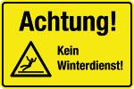 Winterschild - Attention! No winter service!