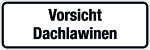 Winter sign - caution Dachlawinen