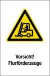 Warning sign - Caution! Flurförderfahrzeuge
