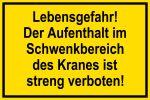 Warning sign - Danger to life
