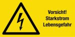 Warning sign - Caution! Heavy current life